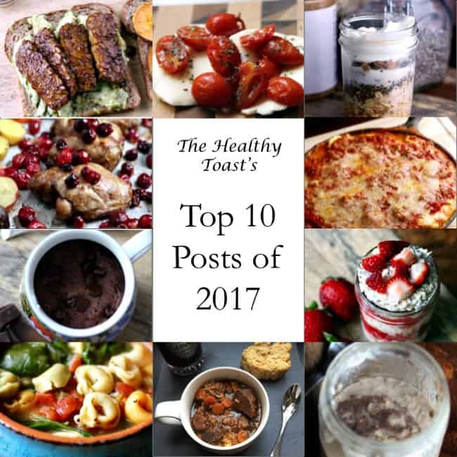 The Healthy Toast's Top 10 Posts of 2017