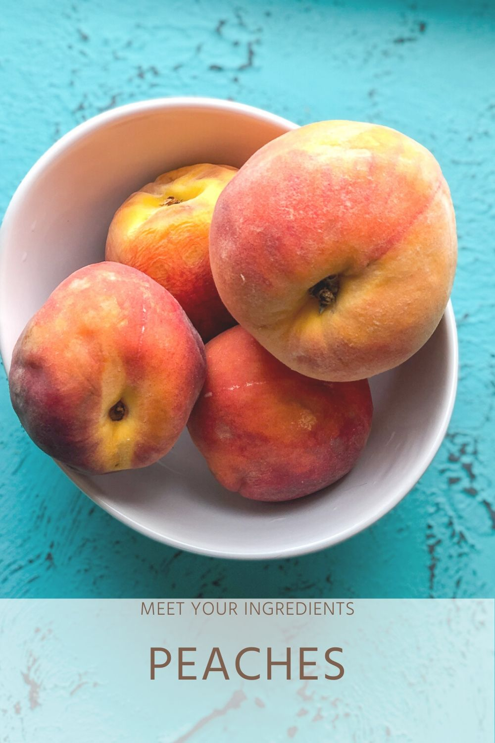 Meet Your Ingredients: Peaches